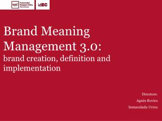 Brand Meaning Management 3.0:  brand creation, definition and implementation