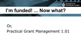 I'm funded! ... Now what?