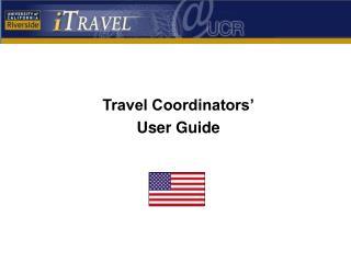 Travel Coordinators� User Guide