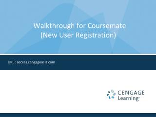 Walkthrough for Coursemate                        (New User Registration)