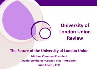 University of London Union Review