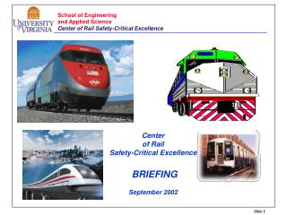 Center of Rail Safety-Critical Excellence  BRIEFING September 2002