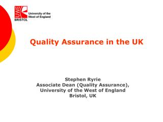 Quality Assurance in the UK