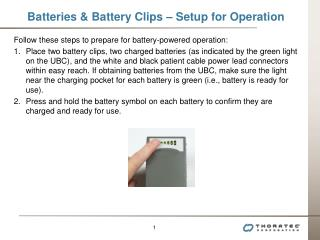 Batteries & Battery Clips – Setup for Operation