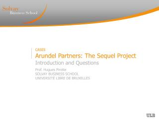 CASES  Arundel Partners: The Sequel Project