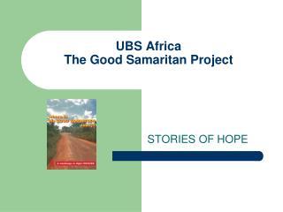 UBS Africa The Good Samaritan Project