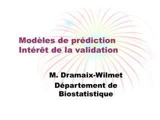 Modèles de prédiction Intérêt de la validation