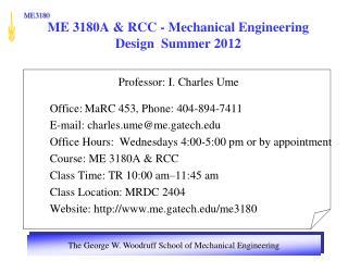 ME 3180A & RCC - Mechanical Engineering Design  Summer 2012