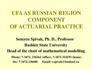 UFA AS RUSSIAN REGION COMPONENT OF ACTUARIAL PRACTICE
