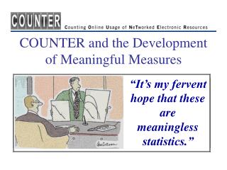 COUNTER and the Development of Meaningful Measures
