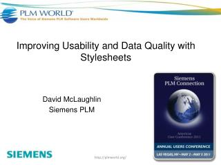Improving Usability and Data Quality with Stylesheets