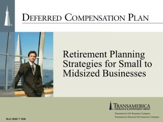 Retirement Planning Strategies for Small to  Midsized Businesses