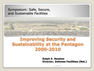Improving Security and Sustainability at the Pentagon 2000-2010