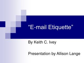 �E-mail Etiquette�