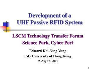 Development of a  UHF Passive RFID System