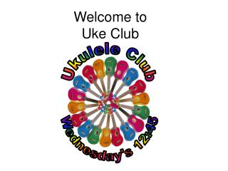 Welcome to  Uke Club
