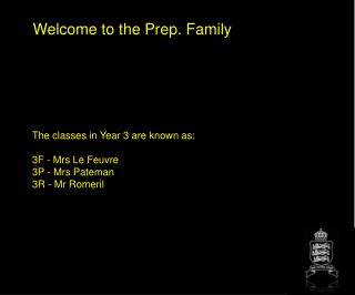 Welcome to the Prep. Family