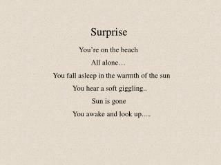 You're on the beach