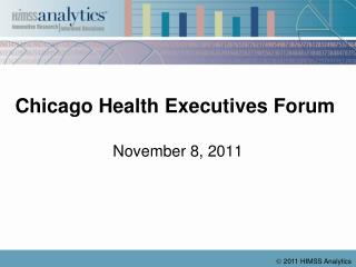 Chicago Health  Executives  Forum