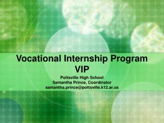 Vocational Internship Program VIP