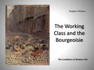 The  Working Class and the Bourgeoisie
