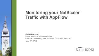 Monitoring your NetScaler Traffic with AppFlow