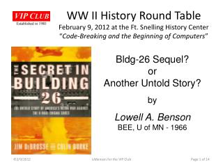 Bldg-26 Sequel? or Another Untold Story? by  Lowell A. Benson BEE, U of MN - 1966
