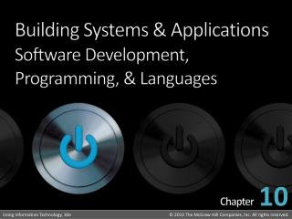 Building Systems  & Applications Software Development, Programming, & Languages