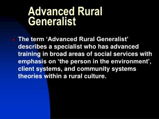 Advanced Rural Generalist