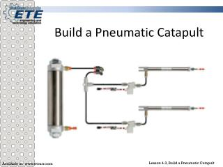 Build a Pneumatic Catapult
