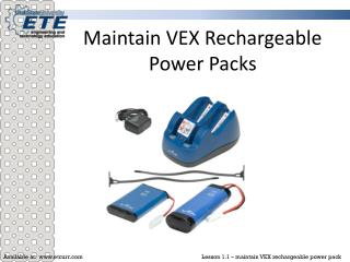 Maintain VEX Rechargeable Power Packs