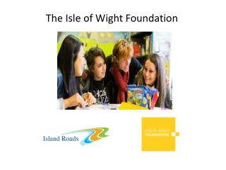 The Isle of Wight Foundation