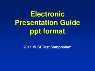 Electronic Presentation Guide ppt format