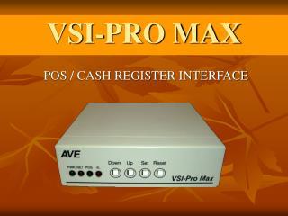 VSI-PRO MAX