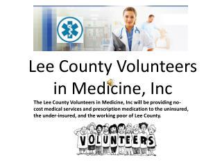 Lee County Volunteers       in Medicine, Inc