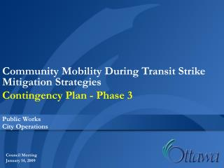 Community Mobility During Transit Strike  Mitigation Strategies  Contingency Plan - Phase 3