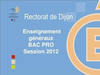Enseignement g n raux  BAC PRO  Session 2012