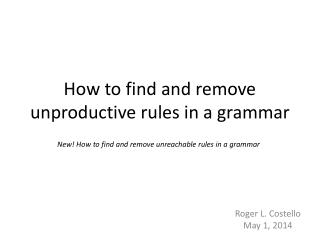 How to find and remove unproductive rules in a grammar