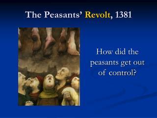 The Peasants'  Revolt , 1381