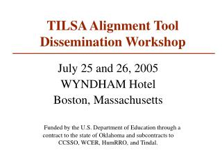 TILSA Alignment Tool Dissemination Workshop
