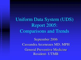 Uniform Data System (UDS) Report 2005:  Comparisons and Trends