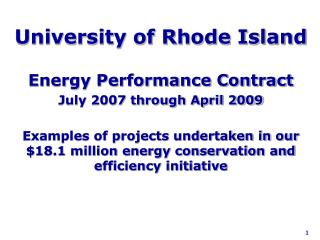 University of Rhode Island Energy Performance Contract July 2007 through April 2009