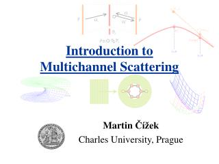 Introduction to  Multichannel Scattering