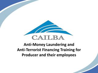 Anti-Money Laundering and  Anti-Terrorist Financing Training for Producer and their employees