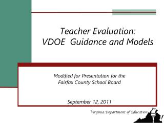 Teacher Evaluation:  VDOE  Guidance and Models