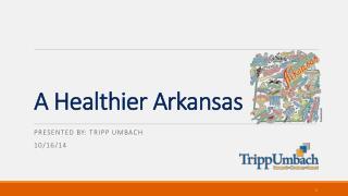 A Healthier Arkansas