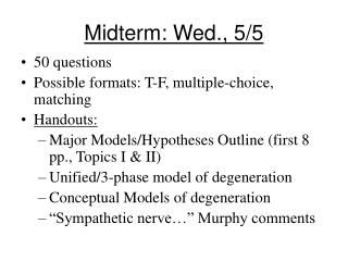 Midterm: Wed., 5/5