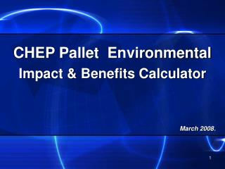 CHEP Pallet  Environmental Impact & Benefits Calculator
