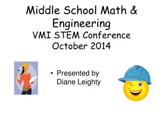 Middle School Math & Engineering VMI STEM Conference October 2014