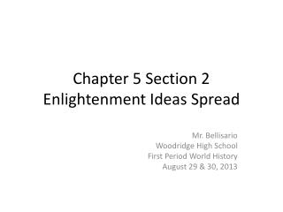 Chapter 5 Section 2 Enlightenment Ideas Spread
